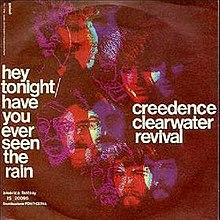 Have You Ever Seen the Rain? - Wikipedia
