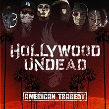Hollywood Undead - American Tragedy.jpg