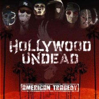 American Tragedy (album) - Image: Hollywood Undead American Tragedy