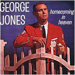 Homecoming in Heaven - Image: Homecoming in Heaven George Jones