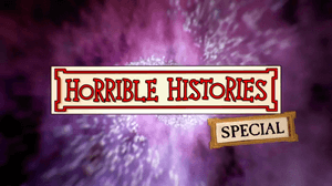 "Horrible Histories (2015 TV series) - Logo used for Series 6 and ""The Specials II"""