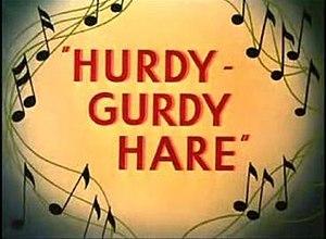 Hurdy-Gurdy Hare - Image: Hurdy Gurdy Hare