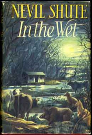 In the Wet - First Australian edition (Heinemann)
