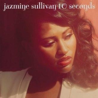 10 Seconds (song) - Image: Jazmine sullivan 10 seconds