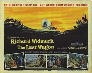 The Last Wagon (1956 film) - Image: Lastwagonposter