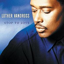 Luther Vandross - Stop To Love album cover.jpg