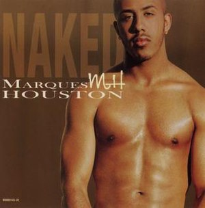 Naked (Marques Houston song) - Image: Mhnakedsingle