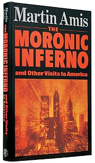<i>The Moronic Inferno</i>