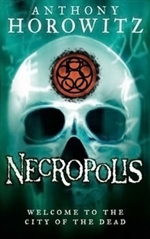 Necropolis (Horowitz novel) - Image: Necropolis (Anthony Horowitz novel book cover)