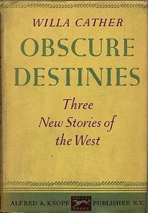 Obscure Destinies - First edition (publ. Knopf)