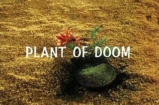 Plant of Doom Episode of Stingray