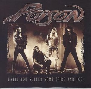 Until You Suffer Some - Image: Poison Until You Suffer Some