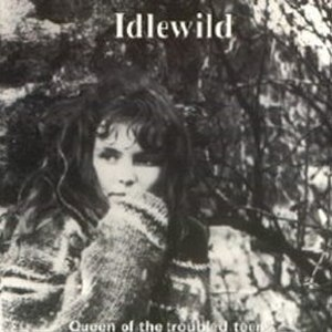 Queen of the Troubled Teens - Image: Queen Of The Troubled Teens Idlewild