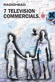 <i>7 Television Commercials</i> 1998 video by Radiohead