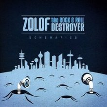 Zolof the Rock and Roll Destroyer : Schematics.
