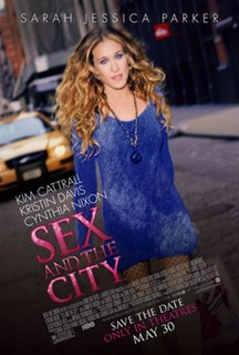 <i>Sex and the City</i> (film) 2008 film by Michael Patrick King
