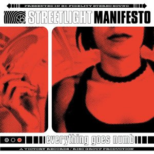 Everything Goes Numb - Image: Streetlight Manifesto Everything Goes Numb
