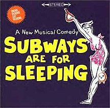 Subways Are For Sleeping (original cast recording - album cover).jpg