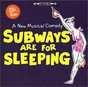 Subways Are for Sleeping - Original cast recording