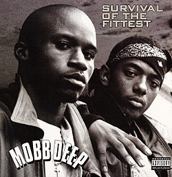 Survival of the fittest mobb deep free mp3 download
