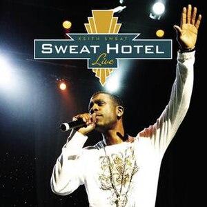 Sweat Hotel Live - Image: Sweat hotel live album cover