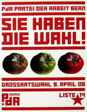 Swiss Party of Labour - Poster for the 2006 elections to the Grand Council of Bern.