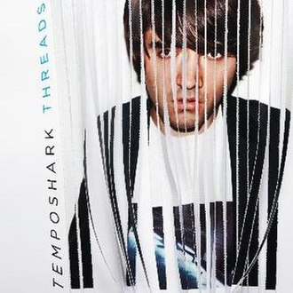 Threads (Temposhark album) - Image: Temposhark Threads