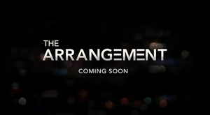 The Arrangement (2017 TV series) - Image: The Arrangement Promo Title Card