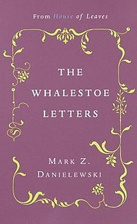 The Whalestoe Letters - Wikipedia, the free encyclopedia