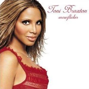 Snowflakes (Toni Braxton album) - Image: Tonibraxtonsnowflake s