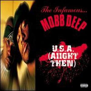 U.S.A. (Aiight Then) - Image: USA Aiight Then Mobb Deep