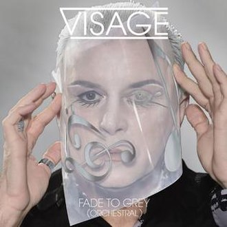 Fade to Grey (Visage song) - Fade To Grey (Orchestral) released in 2014