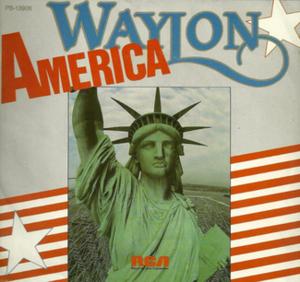 America (Waylon Jennings song) - Image: Waylon America single