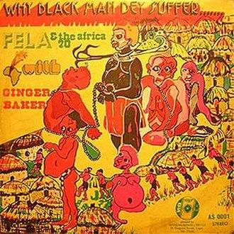 Why Black Man Dey Suffer - Image: Why Black Man Dey Suffer