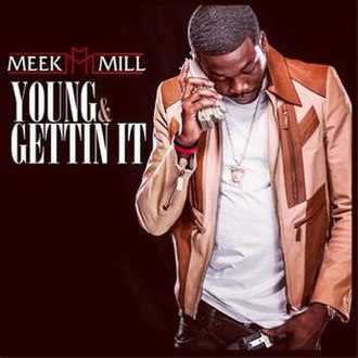 Young & Gettin' It - Image: Young gettin it meek mill