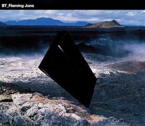 Flaming June (song) - Image: BT Flaming June