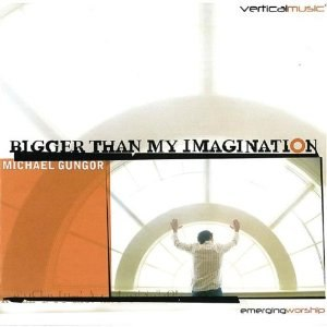 Bigger Than My Imagination - Image: Bigger Than My Imagination