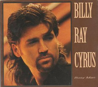 Busy Man 1998 single by Billy Ray Cyrus