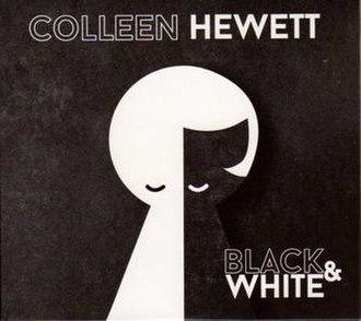 Black & White (Colleen Hewett album) - Image: Black & White by Colleen Hewett