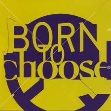 BornToChoose