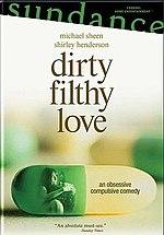 Resultado de imagen de dirty filthy love