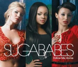 Follow Me Home (song) 2006 single by Sugababes