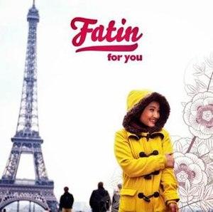 For You (Fatin Shidqia album) - Image: For You (Fatin Shidqia album)