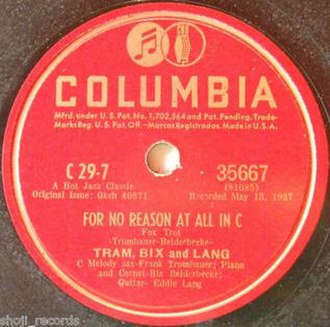 "Frankie Trumbauer - Columbia 78 reissue, 35667, ""For No Reason at All in C"", with Bix Beiderbecke and Eddie Lang."