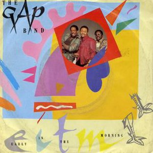 Early in the Morning (Gap Band song) - Image: Gap Morning