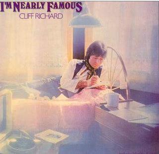 <i>Im Nearly Famous</i> 1976 studio album by Cliff Richard