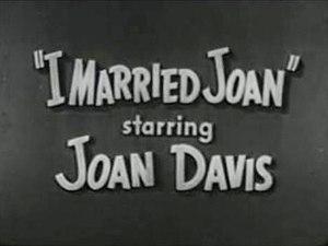 I Married Joan - I Married Joan intro screen