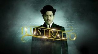 <i>Ilustrado</i> (TV series) 2014 Philippine television series