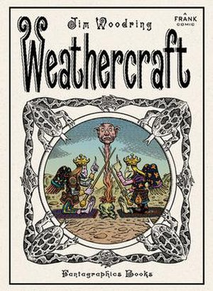 """Weathercraft - Cover of the first, hardcover printing of Weathercraft, featuring the hags """"Betty and Veronica"""" and the head of Manhog"""