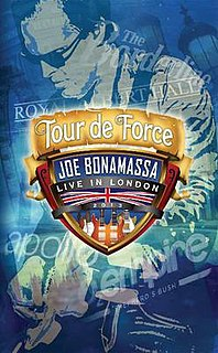 <i>Tour de Force: Live in London</i> 2013 video by Joe Bonamassa